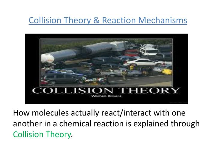 Collision theory reaction mechanisms