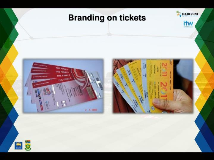 Branding on tickets