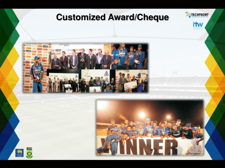 Customized Award/Cheque