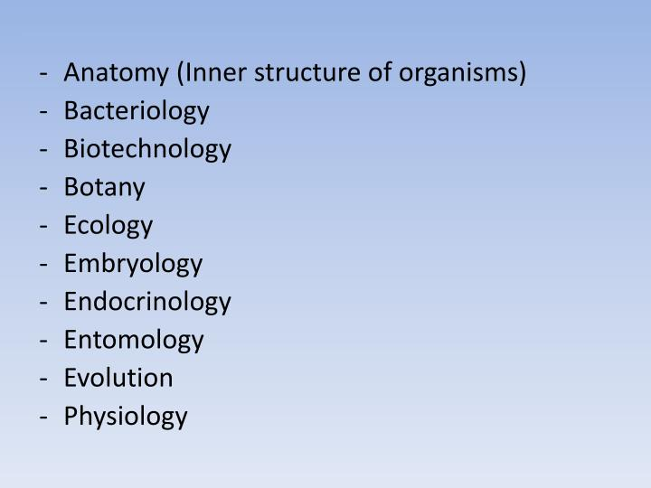 Anatomy (Inner structure of organisms)