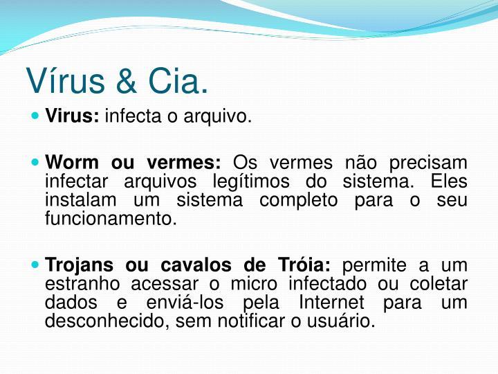 Vírus & Cia.