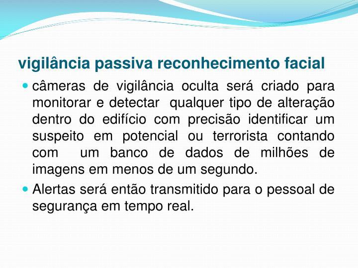 vigilância passiva reconhecimento facial