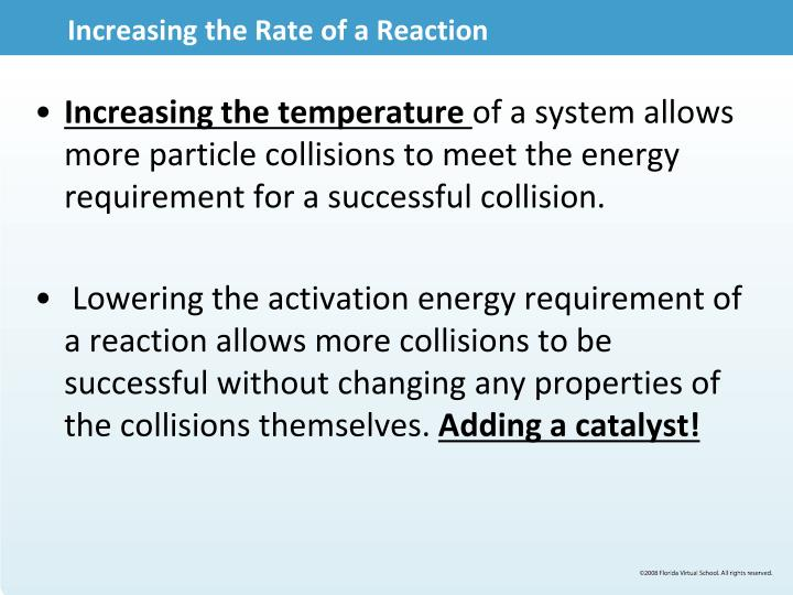Increasing the Rate of a Reaction