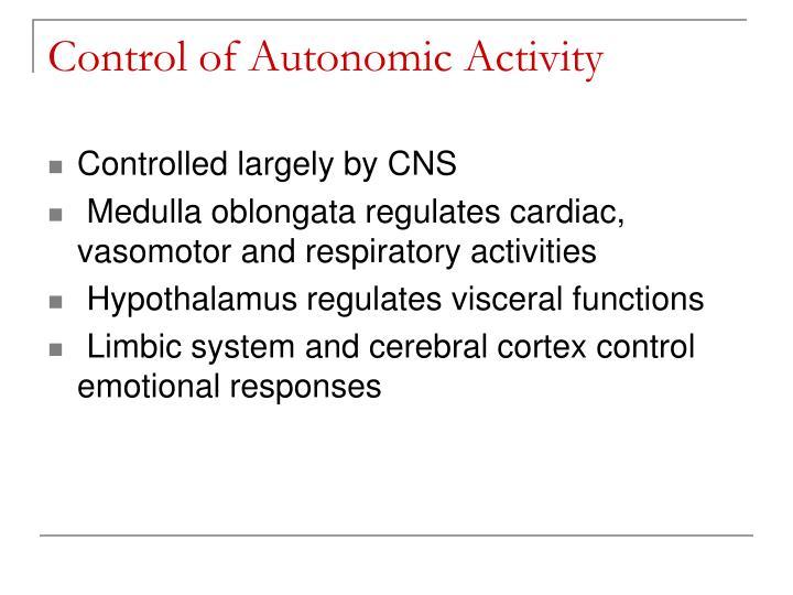 Control of Autonomic Activity