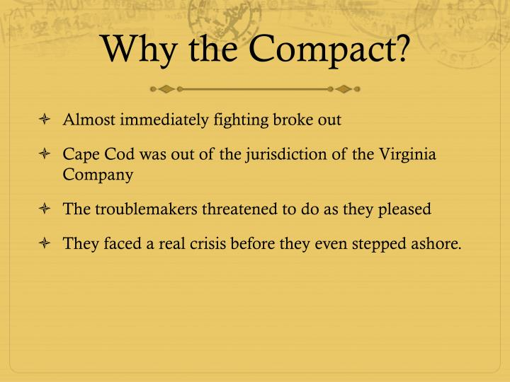 Why the Compact?