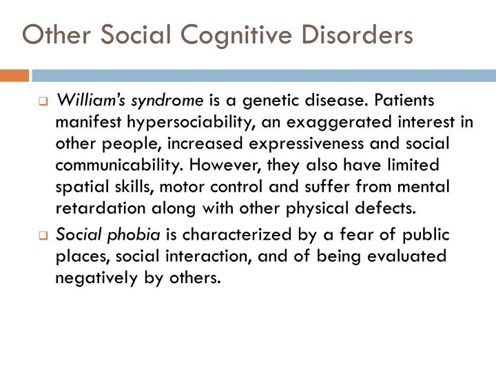 Other Social Cognitive Disorders