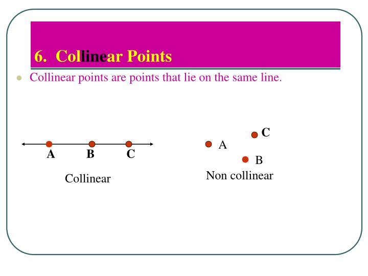 6.  Col