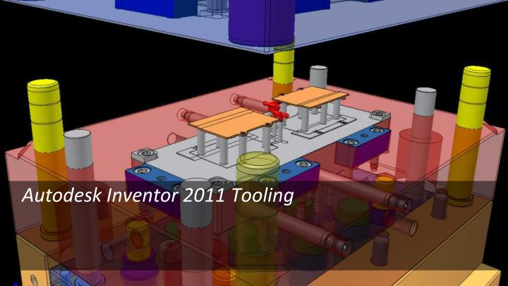 Autodesk Inventor 2011 Tooling