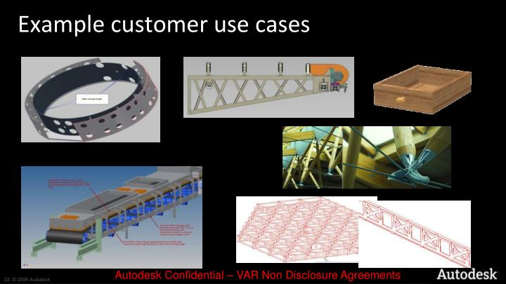 Example customer use cases