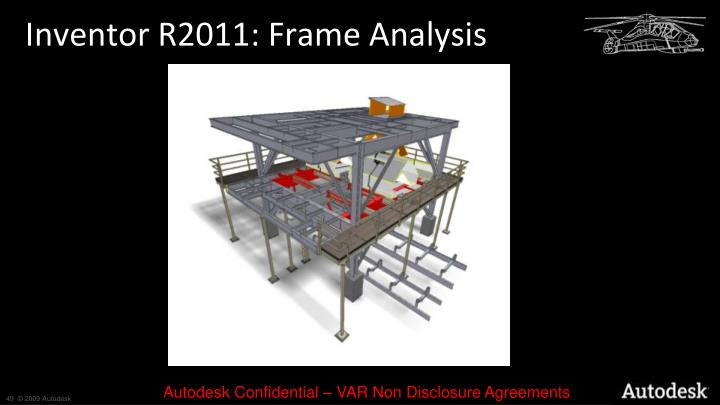 Inventor R2011: Frame Analysis