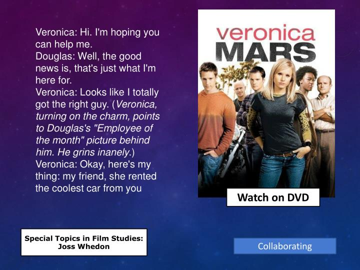 Veronica: Hi. I'm hoping you can help me.