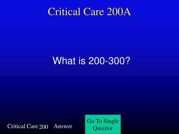 Critical Care 200A