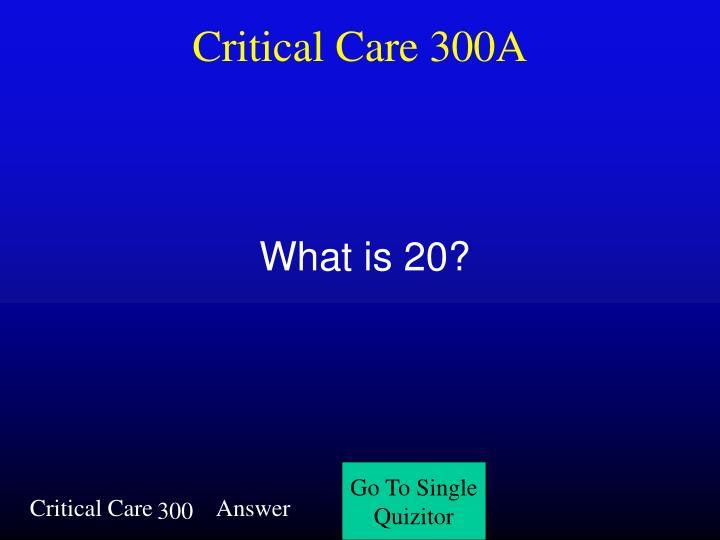 Critical Care 300A