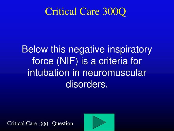 Critical Care 300Q