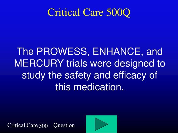 Critical Care 500Q
