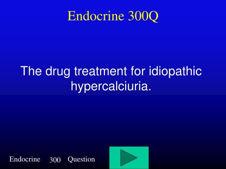 Endocrine 300Q