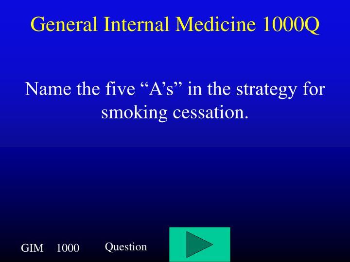 General Internal Medicine 1000Q