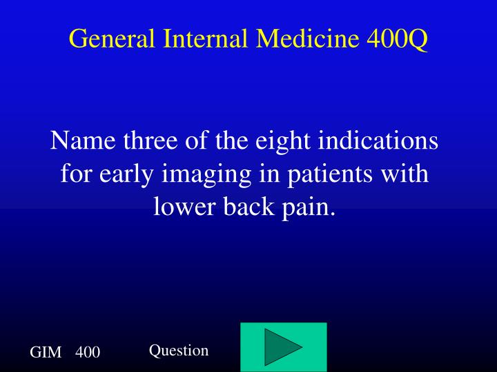 General Internal Medicine 400Q
