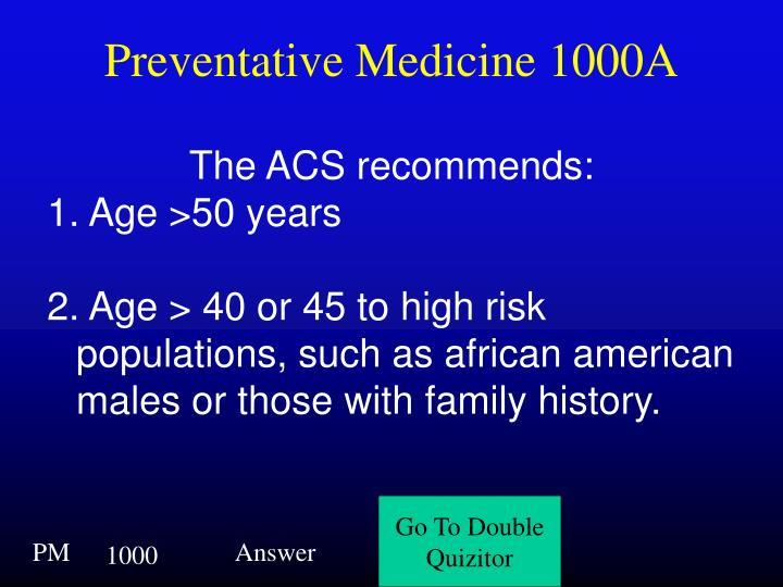 Preventative Medicine 1000A