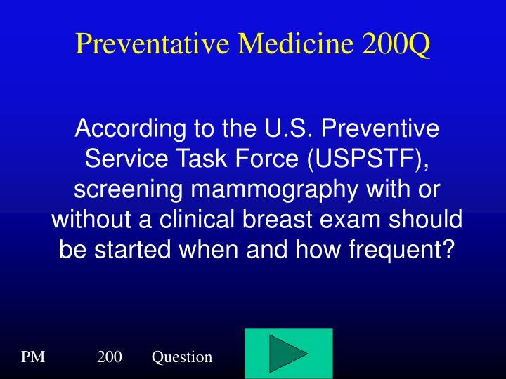 Preventative Medicine 200Q
