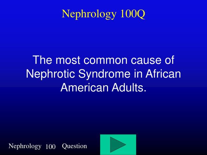 Nephrology 100Q