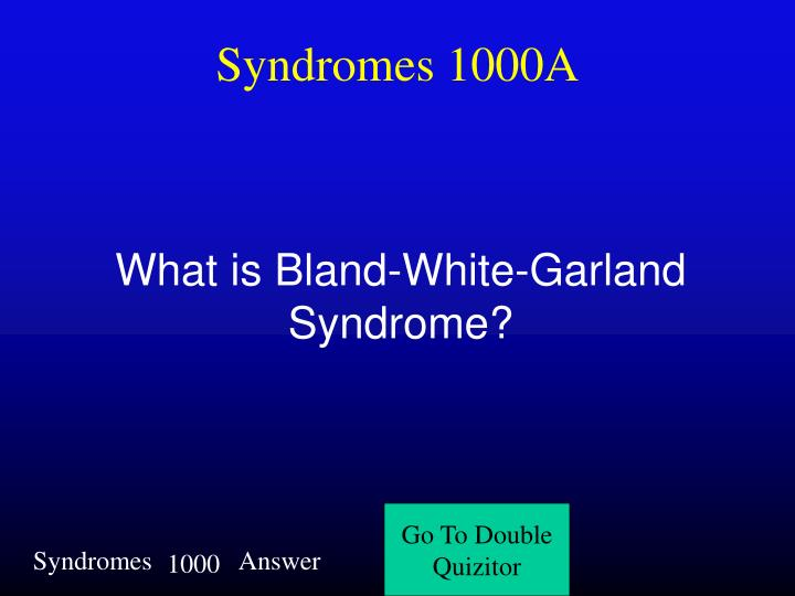 Syndromes 1000A