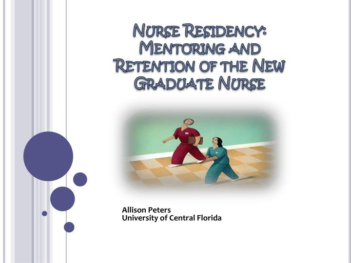 Nurse residency mentoring and retention of the new graduate nurse