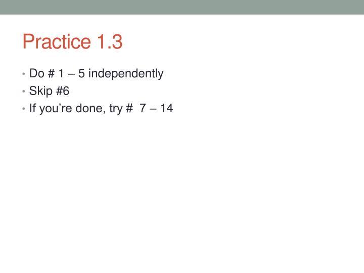 Practice 1.3