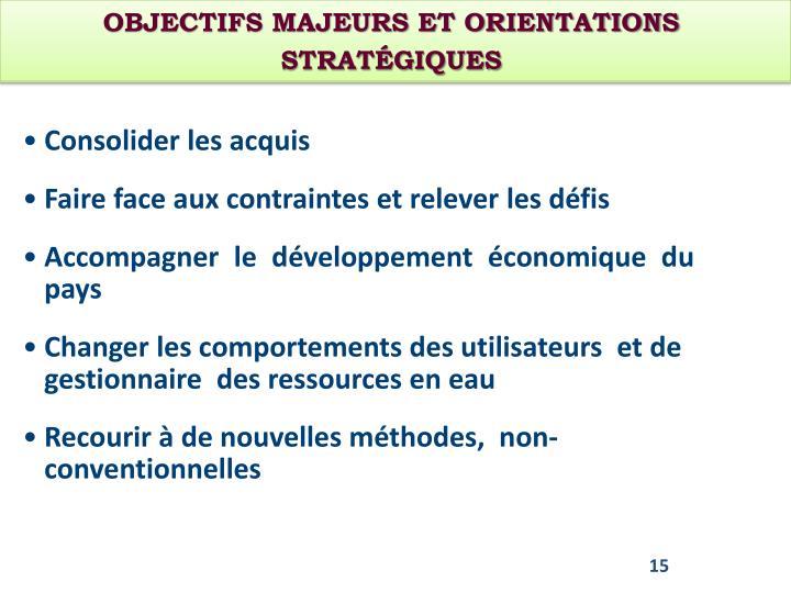 Objectifs MAJEURS et orientations stratégiques