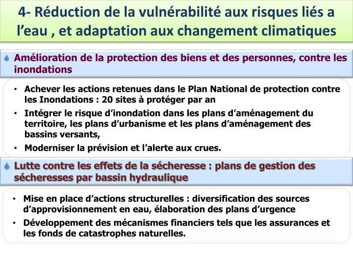 4- Réduction de la vulnérabilité aux risques liés a l'eau , et adaptation aux changement climatiques