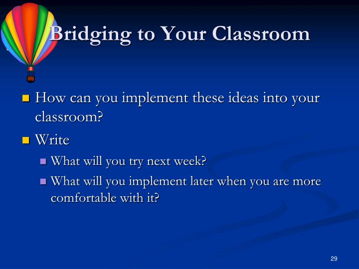 Bridging to Your Classroom