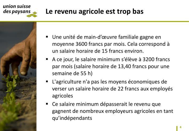 Une unité de main-d'œuvre familiale gagne en moyenne 3600 francs par
