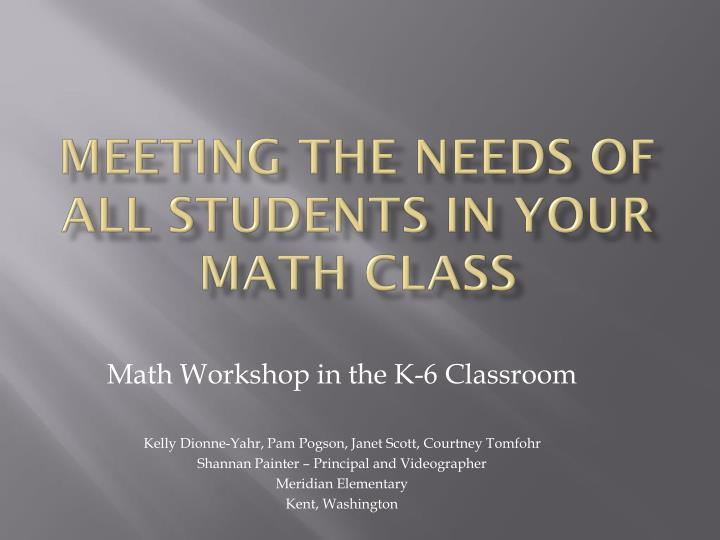 Meeting the needs of all students in your math class