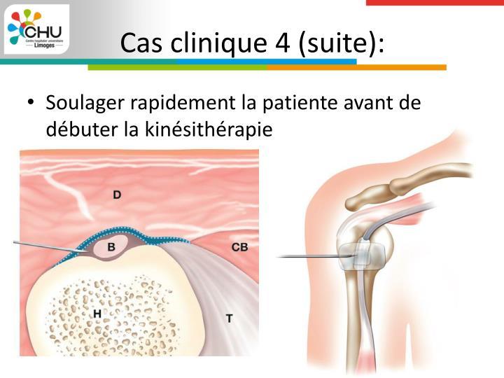 Cas clinique 4 (suite):