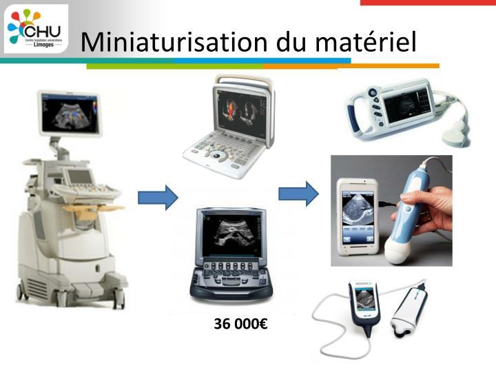 Miniaturisation du matériel