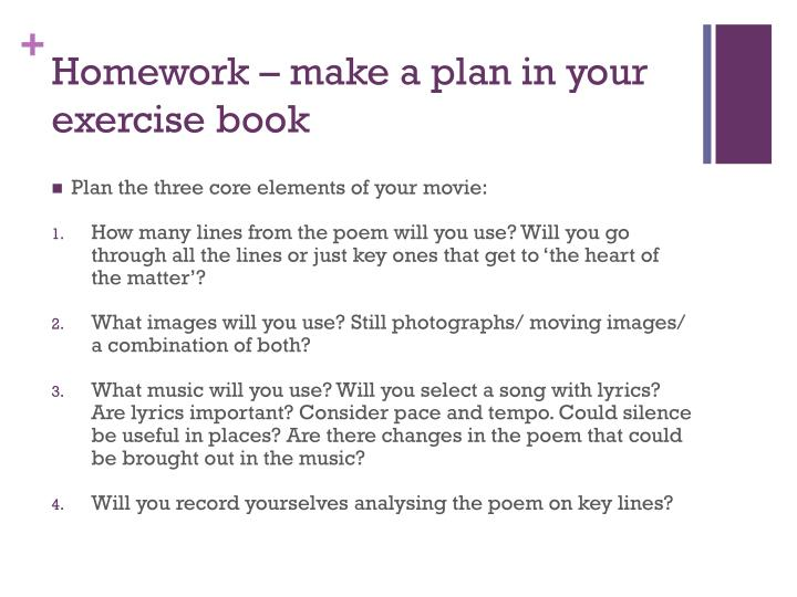 Homework – make a plan in your exercise book