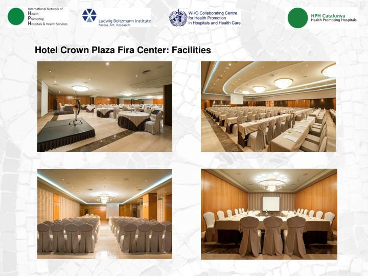 Hotel Crown Plaza Fira Center: Facilities