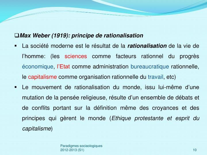 Max Weber (1919): principe de rationalisation