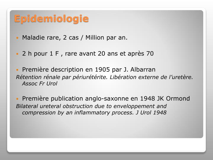 Maladie rare, 2 cas / Million par an.