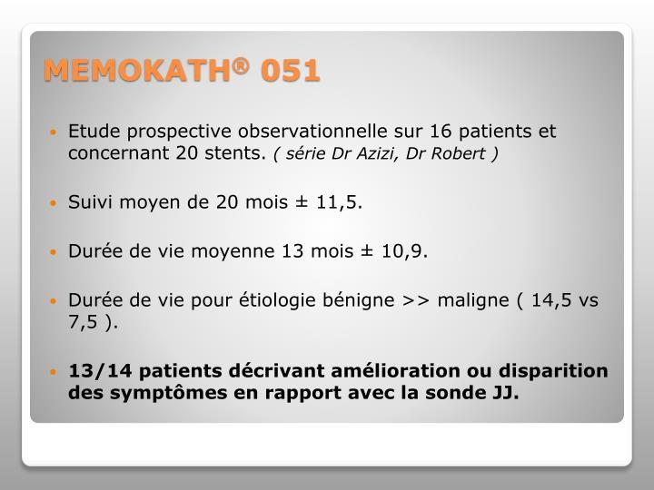 Etude prospective observationnelle sur 16 patients et concernant 20