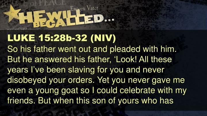 LUKE 15:28b-32 (NIV)