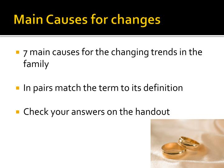 Main Causes for changes