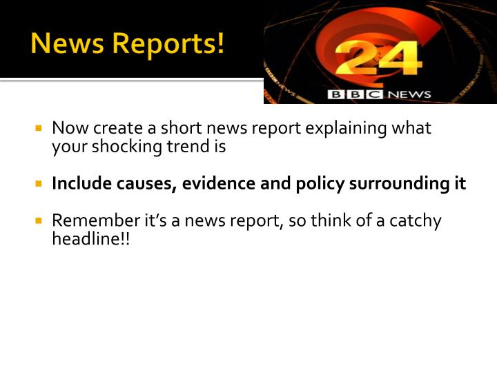 News Reports!