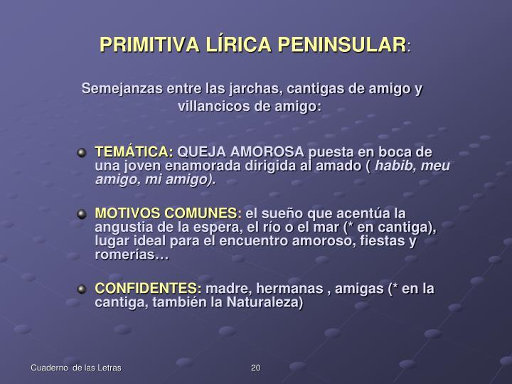 PRIMITIVA LÍRICA PENINSULAR