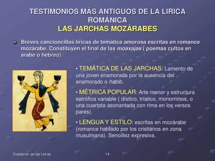 TESTIMONIOS MÁS ANTIGUOS DE LA LIRICA ROMÁNICA