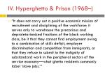 iv hyperghetto prison 1968