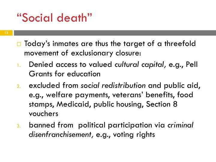 """Social death"""