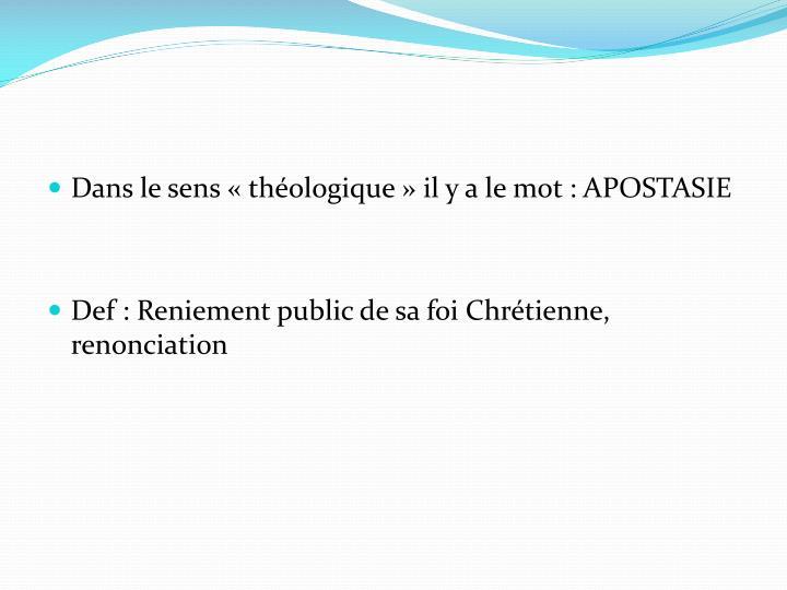 Dans le sens «théologique» il y a le mot: APOSTASIE