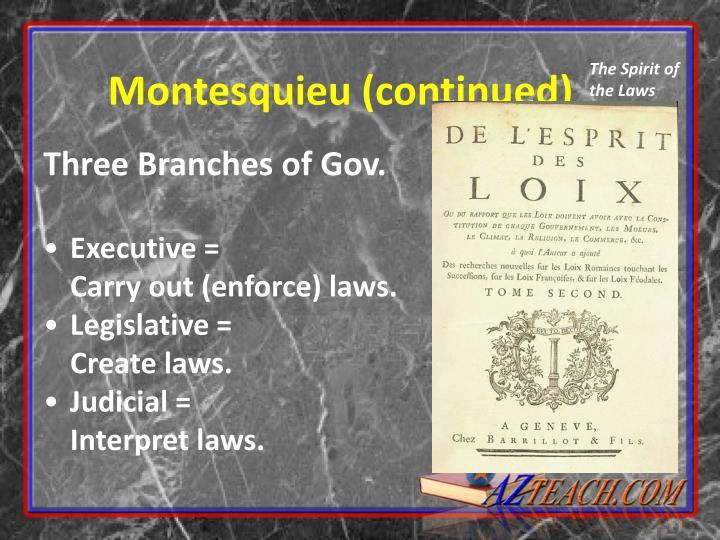 Montesquieu (continued