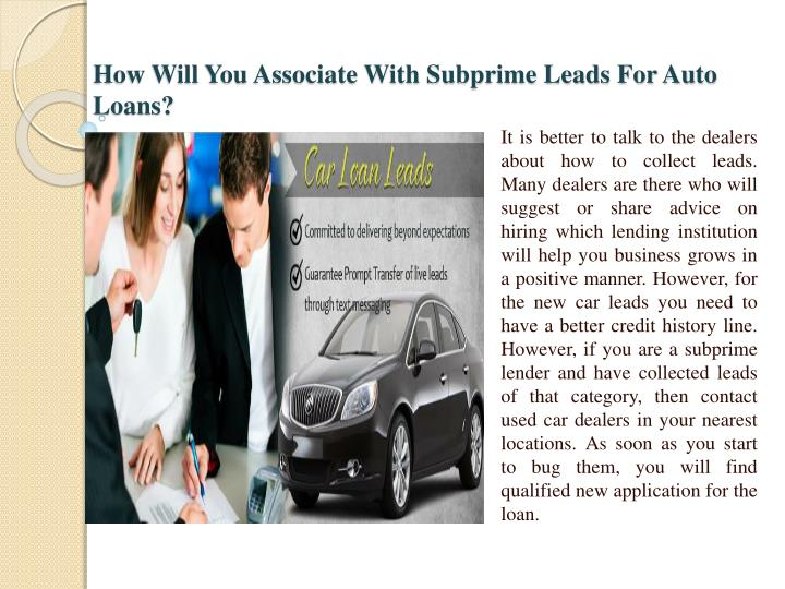 How Will You Associate With Subprime Leads For Auto Loans?